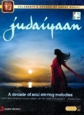 Buy judaiyaan-A Decade of Soul Stirring Melodies: Av Media