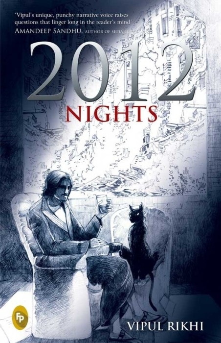 2012 Nights by Vipul Rikhi