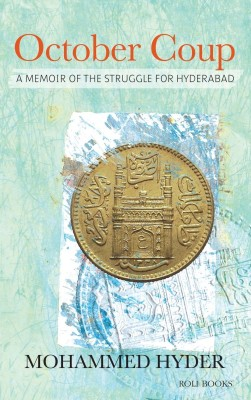 Buy October Coup: A Memoir of The Struggle For Hyderabad: Book