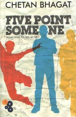 Buy Five Point Someone: What Not To Do At IIT 1st Edition: Book