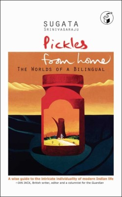 Buy Pickles From Home: The Worlds of A Bilingual 1st  Edition: Book