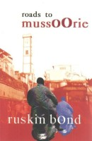 ROADS TO MUSSOORIE (Paperback)